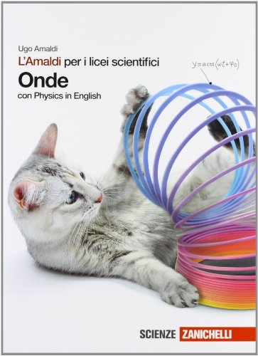 L'Amaldi per i licei scientifici. Onde. Con Physics in english. Con espansione online
