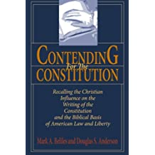 Contending for the Constitution