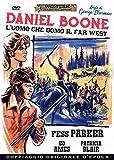 Daniel Boone L'Uomo Che Domò Il Far West / Daniel Boone: Frontier Trail Rider