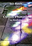Chemins d'humanité –;- Les béatitudes (EPIPHANIE)