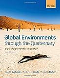 Global Environments through the Quaternary: Exploring Evironmental Change