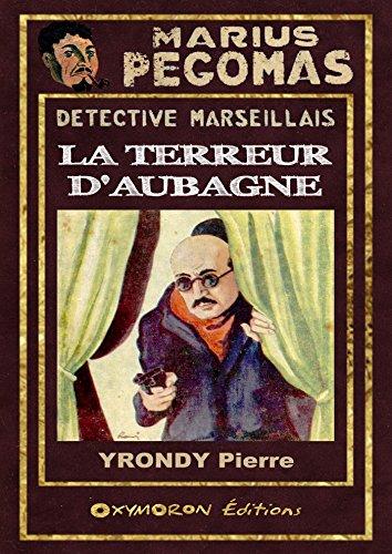 Marius Pgomas - La Terreur d'Aubagne