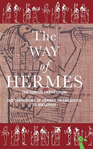 The Way of Hermes: New Translations of the