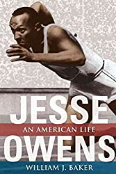 [Jesse Owens: An American Life] (By: William J. Baker) [published: August, 2006]