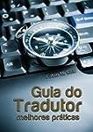 Guia do tradutor: melhores pr�ticas (...