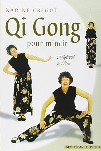 Qi gong pour mincir grce aux pratiques nergtiques chinoises de sant