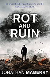 Rot and Ruin by Jonathan Maberry (2015-09-24)