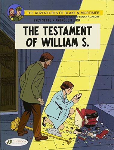 The Testament of William S. (Blake & Mortimer 24) por Yves Sente