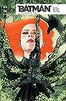 Batman Rebirth, tome 6 : Tout le monde aime Ivy par Janin