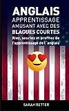 Telecharger Livres Anglais Apprentissage Amusant avec des Blagues Courtes Riez souriez et profitez de l apprentissage de l anglais (PDF,EPUB,MOBI) gratuits en Francaise