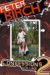 Peter Birch Presents: Confessions Volume 2