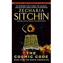 The Cosmic Code (Earth Chronicles) by Zecharia Sitchin (2007-04-01)