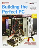 Building the Perfect PC 2e