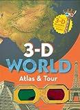 3-D World Atlas and Tour (3d)
