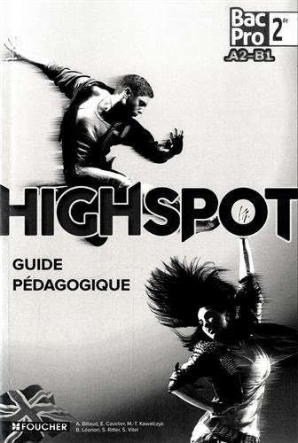 High Spot 2de BAC PRO Guide pédagogique