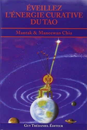 Éveillez l'énergie curative du Tao
