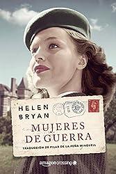 Mujeres de guerra (Spanish Edition)