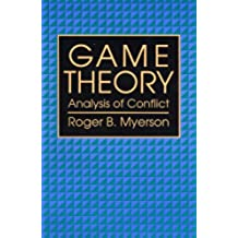 Game Theory: Analysis of Conflict (English Edition)