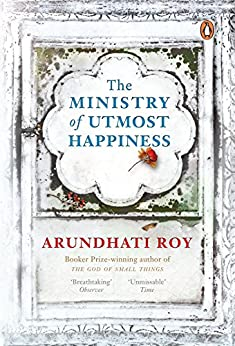 Ministry of Utmost Happiness by [Roy, Arundhati]