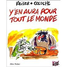 Y'en aura pour tout le monde : Les Histoires de Coluche illustrées par Reiser