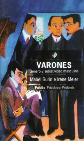 Varones: genero y subjetividad masculina