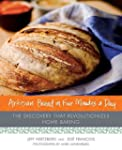 Artisan Bread in Five Minutes a Day:...