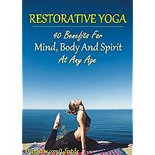 Restorative Yoga (Yoga For Health Book 9) (English Edition)