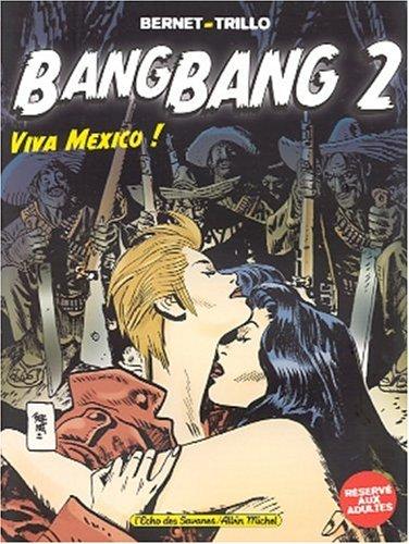 Bang-Bang, tome 2