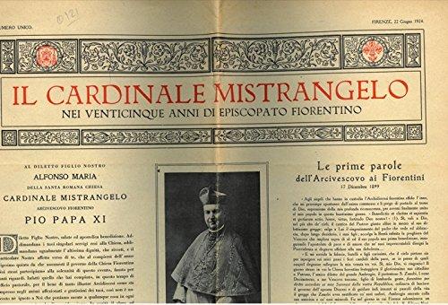 Il Cardinale Mistrangelo nei venticinque anni di episcopato fiorentino.