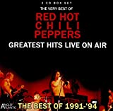Red Hot Chili Peppers: Greatest Hits Live On Air 1991-94 (Audio CD)
