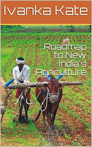 Roadmap to New India's Agriculture (English Edition)