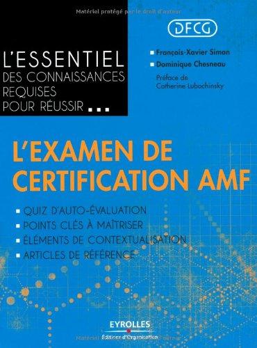 L'essentiel des connaissances requises pour réussir... l'examen de certification AMF