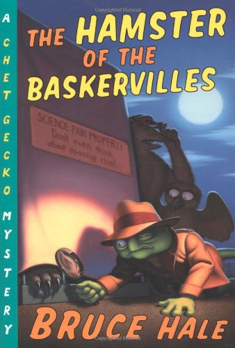 The Hamster of the Baskervilles (Chet Gecko Mystery)