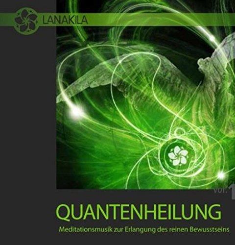 Quantenheilung - Meditationsmusik zur Erlangung des reinen Bewußtseins