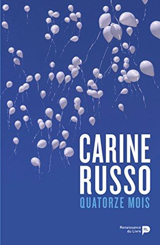 Quatorze mois par Carine Russo