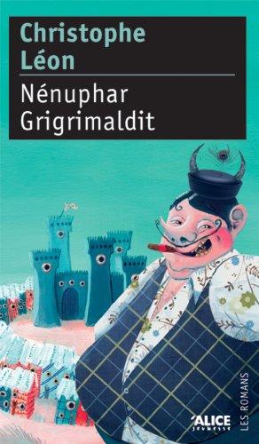 Nénuphar Grigrimaldit (DEUZIO t. 7)