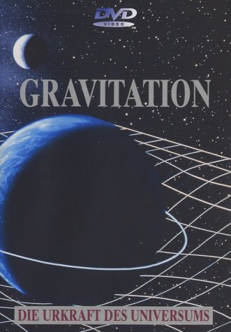 Gravitation - Die Urkraft des Universums - Licht-vakuum