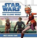 Meet Ahsoka Tano (Star Wars: The Clone Wars)