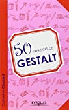 "Afficher ""50 exercices de Gestalt"""