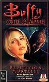 Buffy contre les vampires, tome 4 : Répétition mortelle