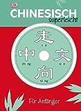 Chinesisch Superleicht: Für Anfänger