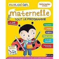 Mon cahier maternelle - Petite Section - 3/4 ans