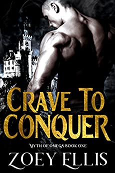 Crave To Conquer (Myth of Omega Book 1) (English Edition)
