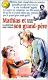"""Afficher """"Mathias et son grand-père"""""""