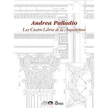 Los cuatro libros de la arquitectura/ The Four Books of Architecture (Spanish Edition) by Andrea Palladio (2005-06-30)