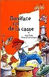 """Afficher """"Boniface, roi de la casse"""""""