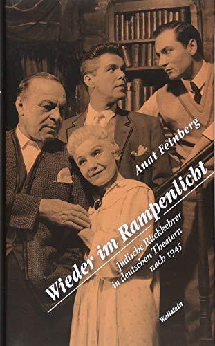 Wieder im Rampenlicht: Jüdische Rückkehrer in deutschen Theatern nach 1945
