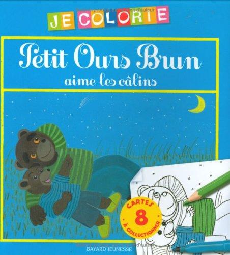 Petit Ours Brun aime les câlins