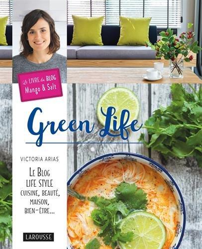 green-life-le-blog-life-style-cuisine-beautmaison-bien-tre