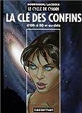 Le Cycle de Cyann, la Clé des confins - D'Olh à Ilo et au delà - Casterman - 22/09/1997